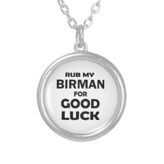 Rub my Birman for good luck Round Pendant Necklace
