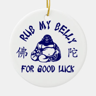Rub my Buddha Belly for good luck Christmas Ornaments