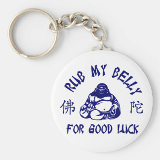 Rub my Buddha Belly for good luck Key Ring