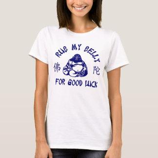Rub my Buddha Belly for good luck T-Shirt