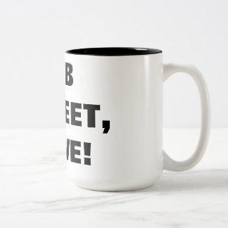 RUB MY FEET, SLAVE! COFFEE MUGS