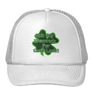"Rub my ""Shamrock"" for Good Luck! Trucker Hats"