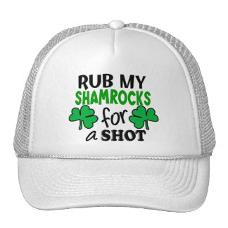 Rub My Shamrocks For a Shot Hat