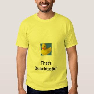 rubber duck, That's Quacktastic! Tee Shirt