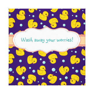 Rubber Duckie wash away your worries bathroom art Canvas Prints