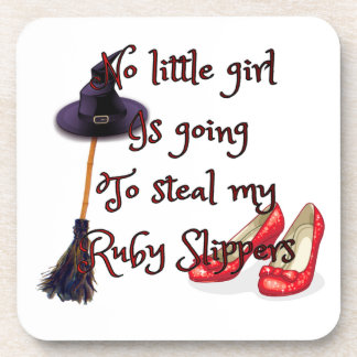 Ruby slippers are mine beverage coaster