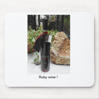 Ruby Wine with a Real Ruby ! Mouse Pad