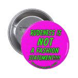 Rudeness is not cool badge