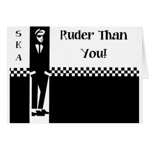 RUDER THAN YOU. GREETING CARDS