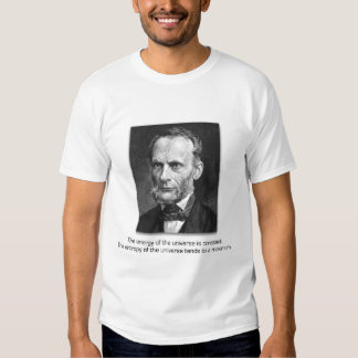 Rudolf Clausius and the Laws of the Universe Tee Shirt