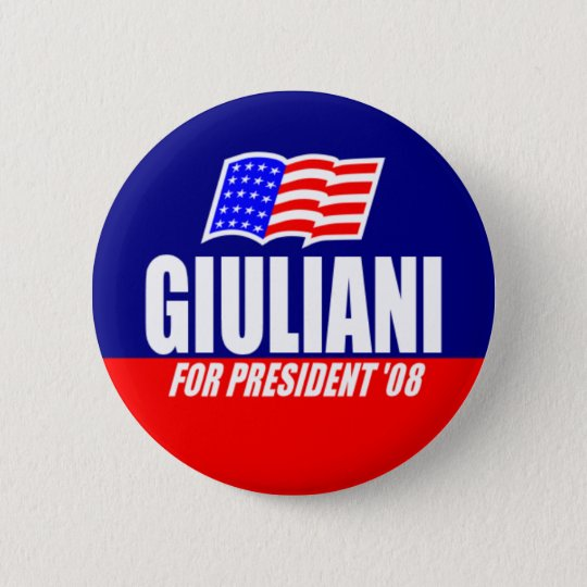 Rudy Giuliani For President 08 Button