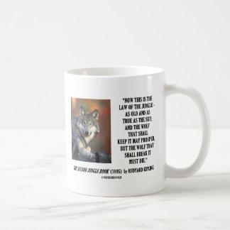 Rudyard Kipling Law Of The Jungle Prosper Quote Basic White Mug