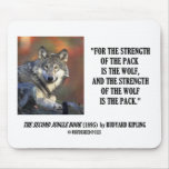 Rudyard Kipling Strength Of the Pack Wolf Quote