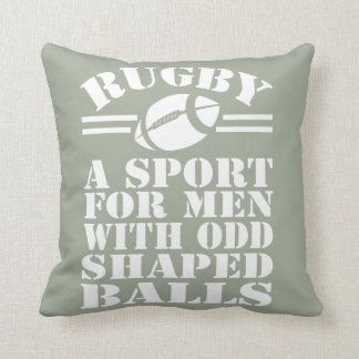 Rugby a sport for men with odd shaped balls throw pillow