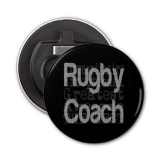 Rugby Coach Extraordinaire Bottle Opener