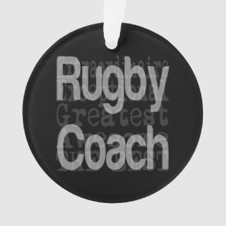 Rugby Coach Extraordinaire Ornament