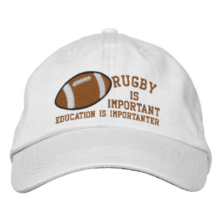 Rugby Is Important Education Is Importanter Embroidered Cap