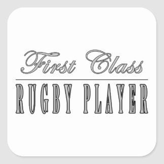Rugby Players : First Class Rugby Player Square Sticker