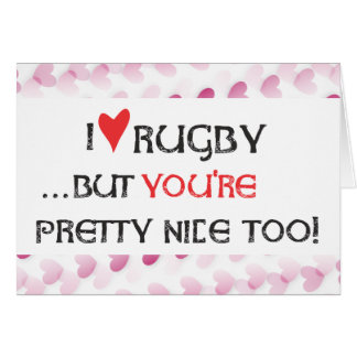 Rugby Valentine Card - I heart (love) Rugby...