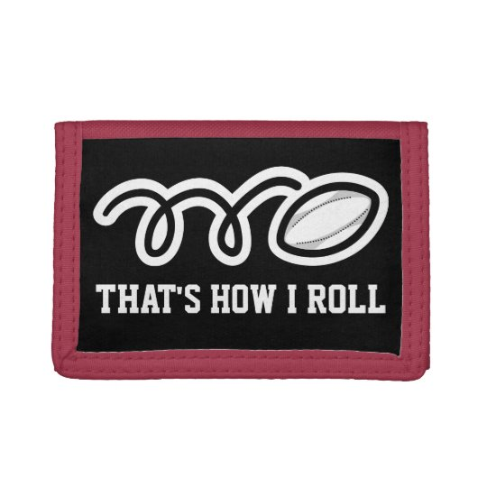 Rugby wallet with funny quote | Thats how