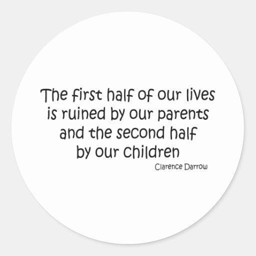 Ruined Life quote Round Sticker