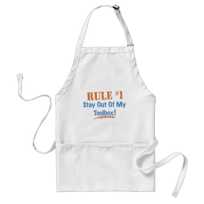 Rule #1 Stay Out Of My Tool Box Standard Apron