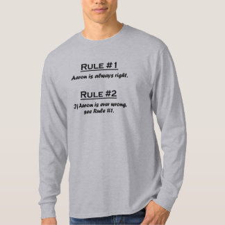 Rule Aaron T-Shirt