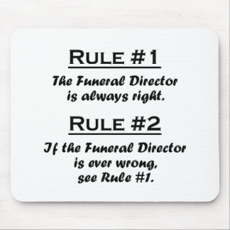 Rule Funeral Director Mouse Mat