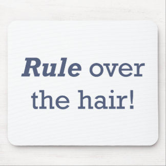 Rule / Hair Mouse Pad
