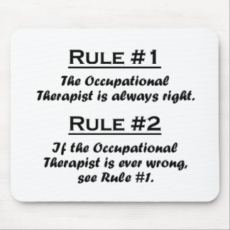 Rule Occupational Therapist Mouse Pad