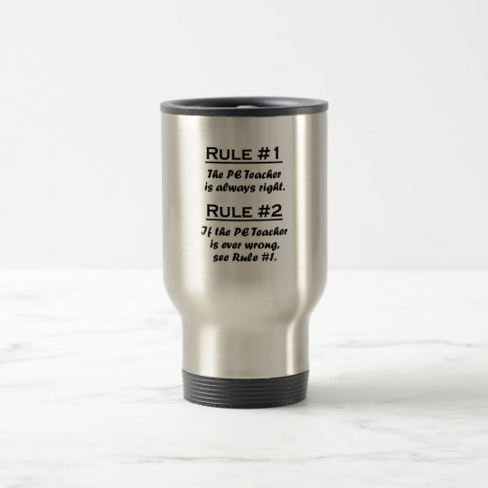 Rule PE Teacher Travel Mug