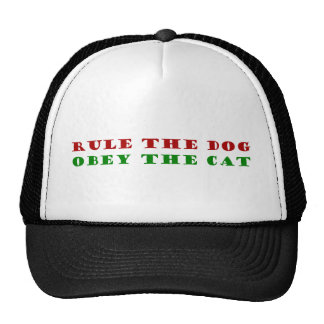 rule the dog obey the cat trucker hats