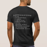 Rules for dating my daughter. tshirts