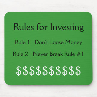 Rules for Investing, Rule #1  Don't Loose Money... Mouse Mat