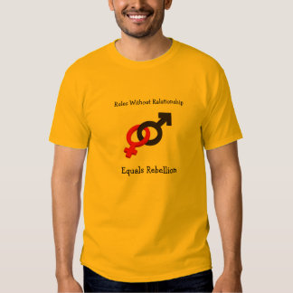 Rules Without Relationship T-shirt