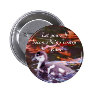 Rumi become living poetry 6 cm round badge