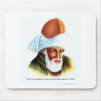 Rumi Make Love Quote On Tees Mugs Gifts Etc Mouse Pads