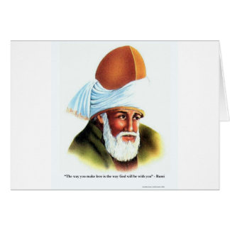 Rumi The Way You Make Love Quote Gifts Tees Cards Greeting Cards
