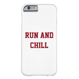 RUN AND CHILL IPHONE 6/6S CASE