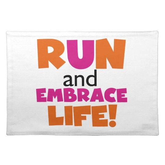 Run and Embrace Life Orange Pink Place Mat