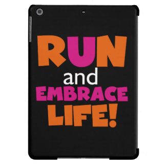 Run and Embrace Life Orange Pink Text iPad Air Case