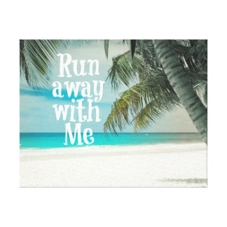 Run Away with Me Beach Canvas Prints