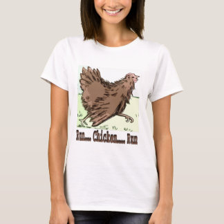 Run Chicken Run T-Shirt