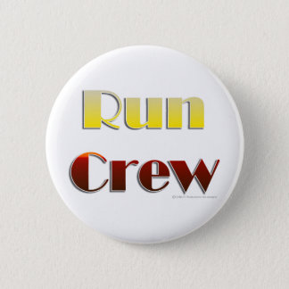 Run Crew (Text Only) 6 Cm Round Badge