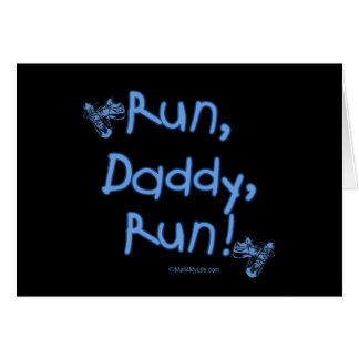 Run Daddy Run - Blue Card