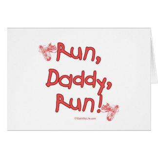 Run Daddy Run - Pink Greeting Card