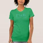 """""""run""""-green t shirts"""