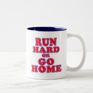 Run Hard or Go Home T-shirts, Mugs, Running Gifts