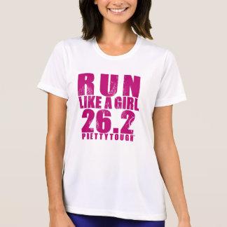 Run LIke a Girl 26.2 Pretty Tough Shirts