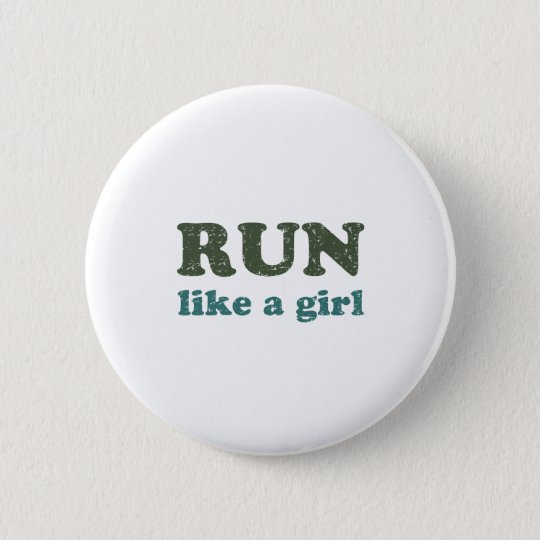 Run like a girl 6 cm round badge